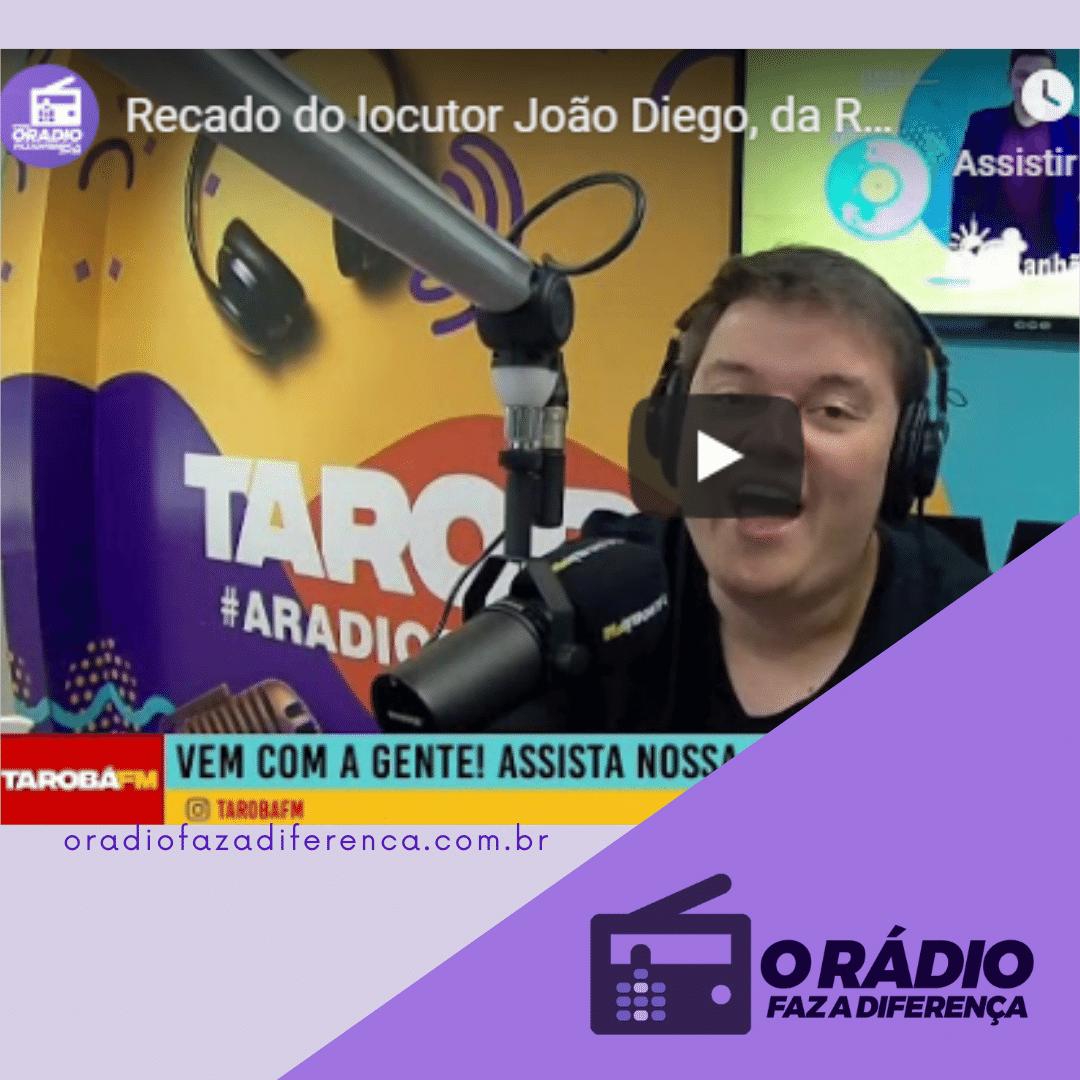 Locutor João Diego da Rádio Tarobá FM