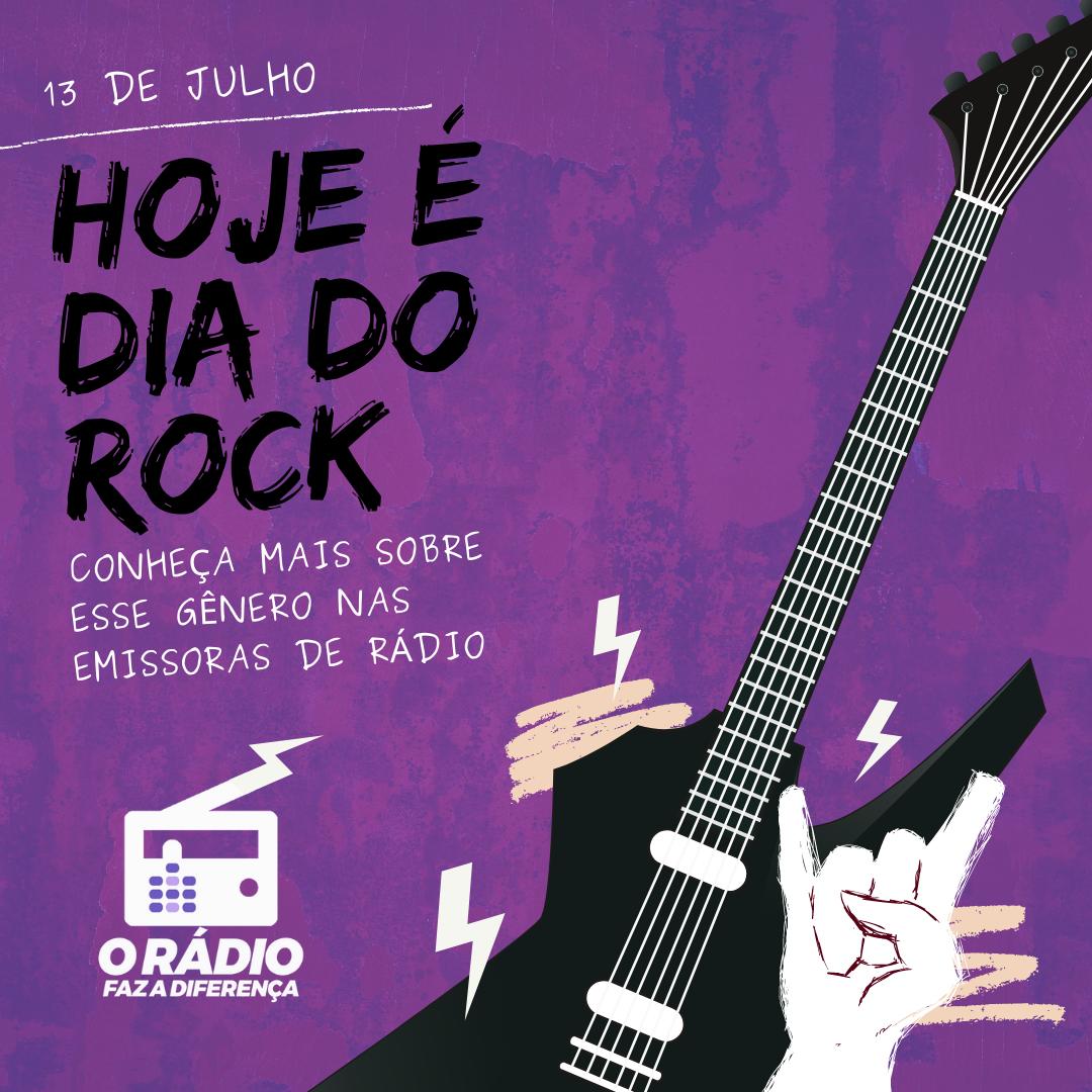 Dia Mundial do Rock - o rádio faz a diferença