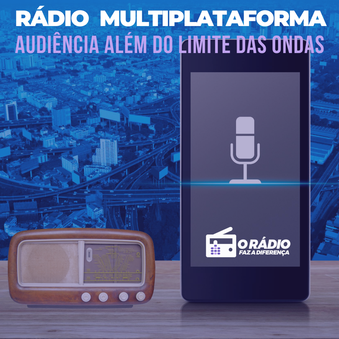 Rádio Multiplataforma - o rádio faz a diferença - audiency