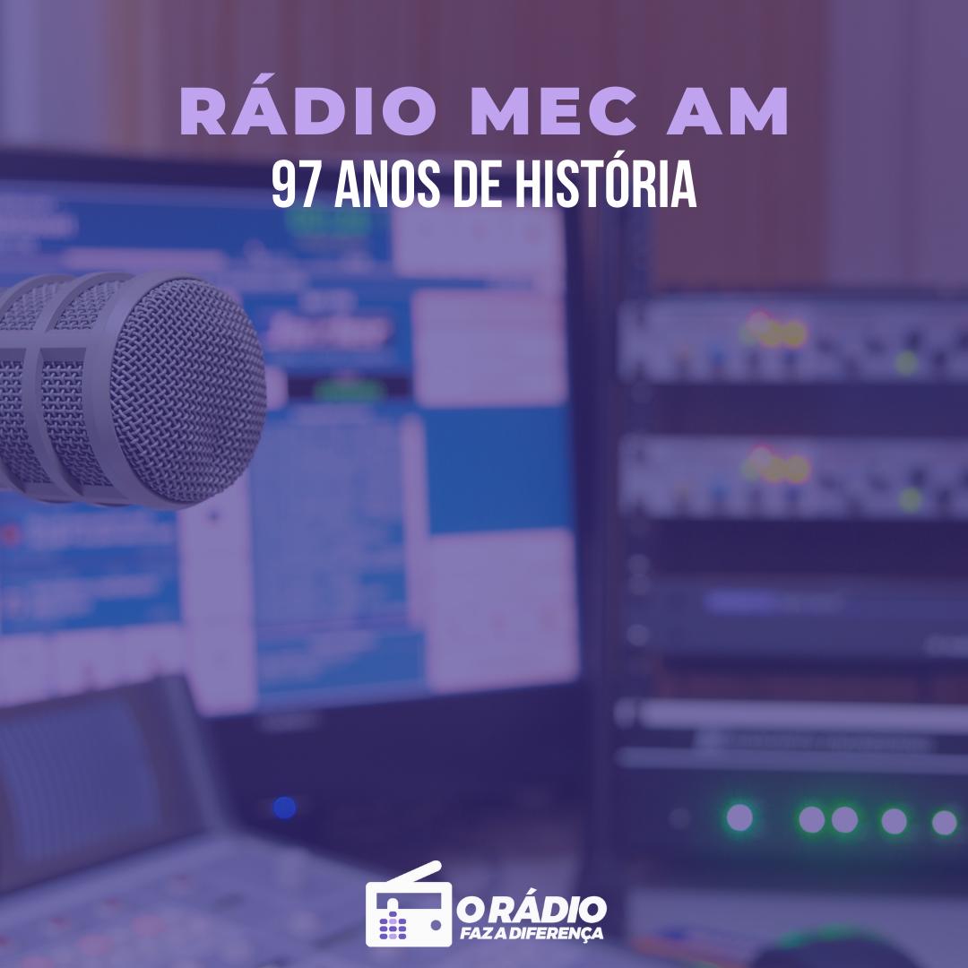 Rádio MEC 97 anos de história