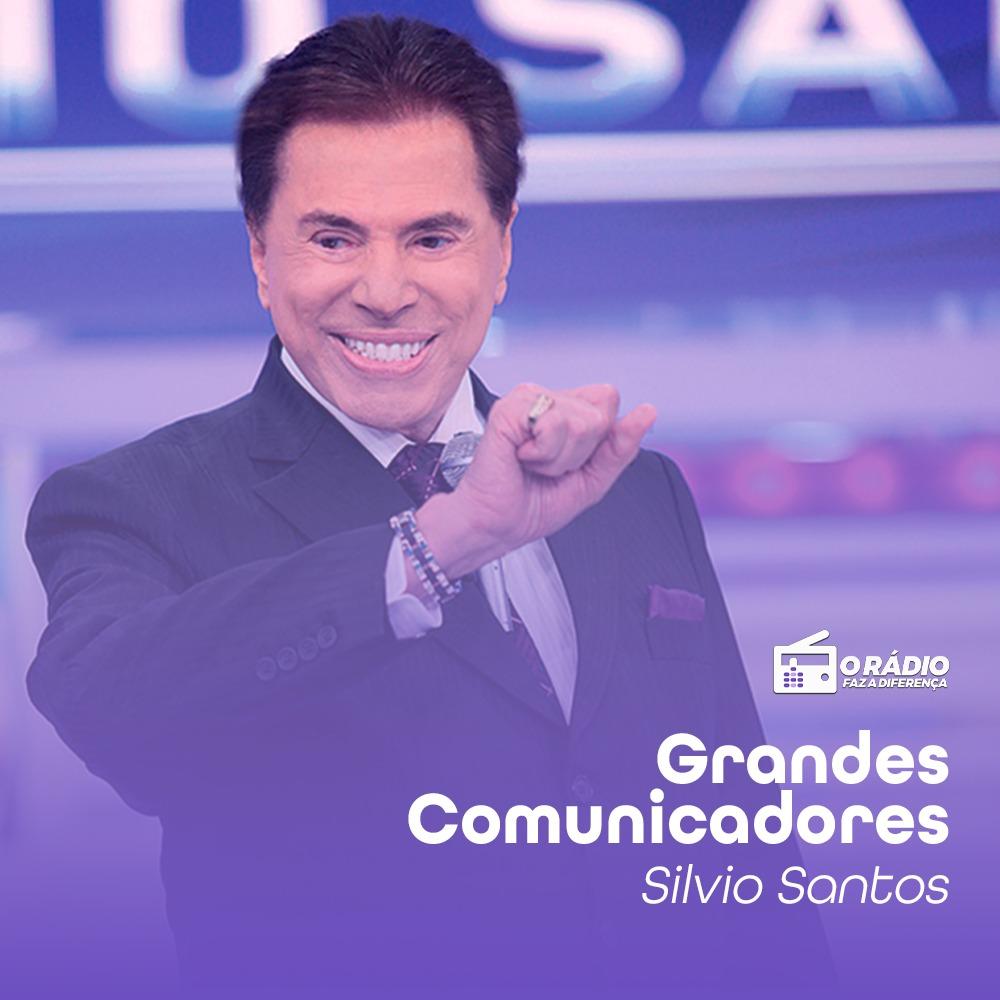 Silvio Santos - grandes comunicadores