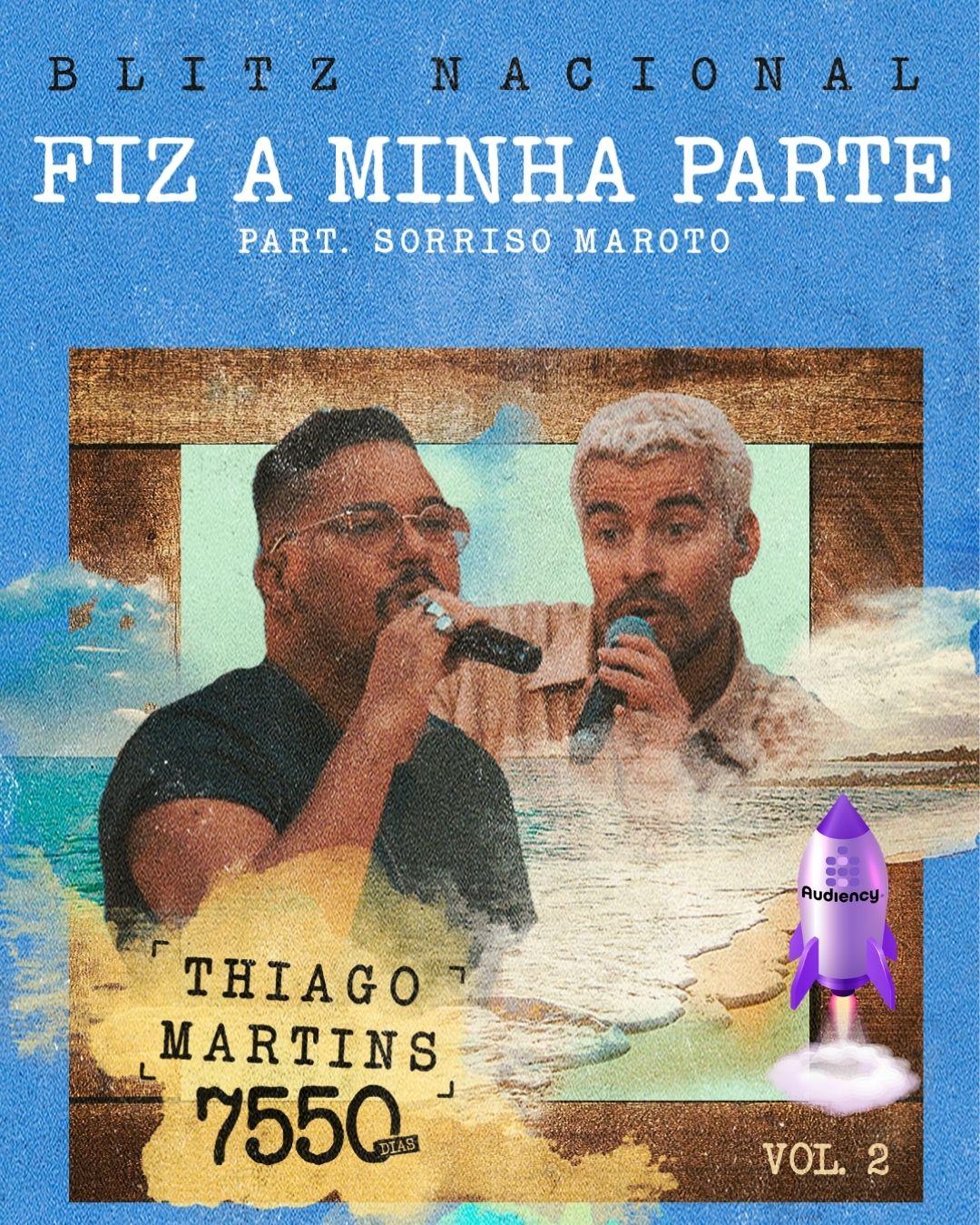 Thiago Martins fiz a minha parte audiency