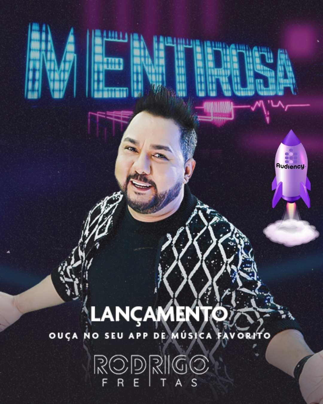 """lançamento Rodrigo Freitas """"Mentirosa"""""""